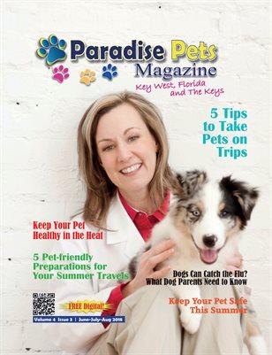 Paradise Pets Magazine Key West, Florida | Vol. 4 Issue 3 Jun-July-Aug 2018