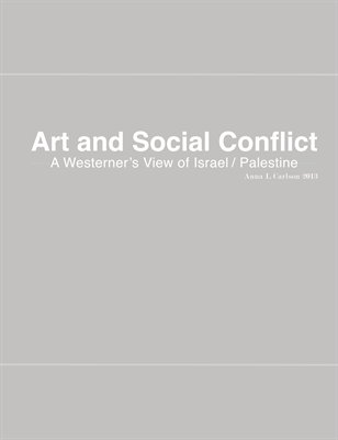 Art and Social Conflict- A Westerner's View of Israel Palestine