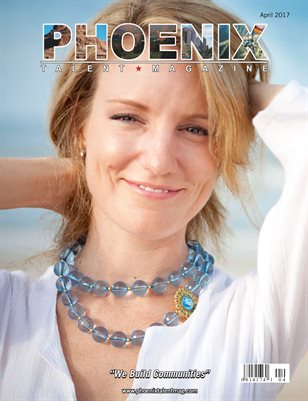 Phoenix Talent Magazine April 2017 Edition