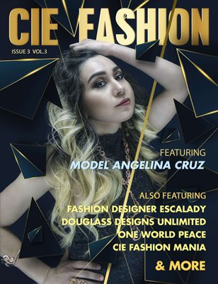CIE Fashion Magazine Feat: Angelina Cruz