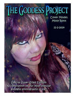 Special Super-Sized Edition A compilation of our most popular  goddess photographs so far!