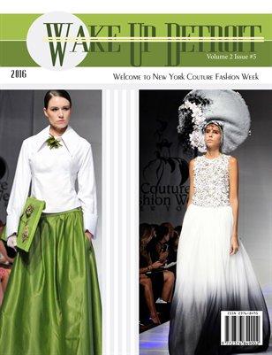 Wake Up Detroit Magazine NYC Couture Fashion Week