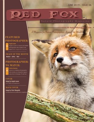 Issue 05: Summer 2019 - Red Fox Nature Photography Magzine