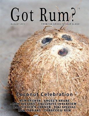 """""""Got Rum?"""" August 2013"""