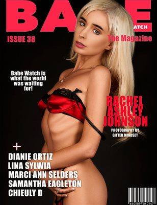 BABE WATCH ISSUE 38 FT. RACHEL