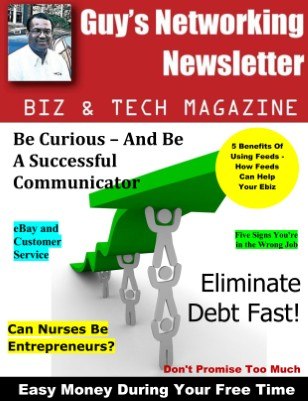 Guy's Networking Newsletter Biz and Tech Magazine July Issue