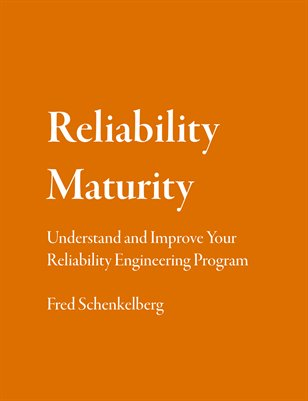 Reliability Maturity: Understand and Improve Your Reliability Engineering Program