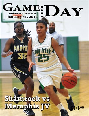 Volume 4 Issue 4 - Shamrock vs Memphis JV Girls