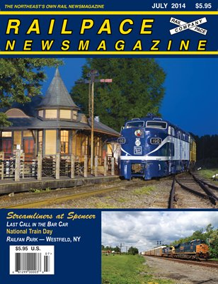July 2014 Railpace Newsmagazine