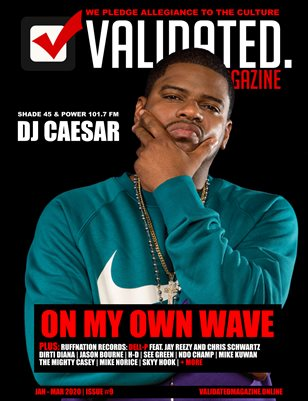 Validated Magazine ft. DJ Caesar