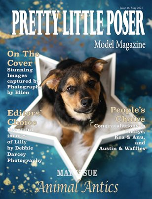 Pretty Little Poser Model Magazine - Issue 46 - Animal Antics - May 2021