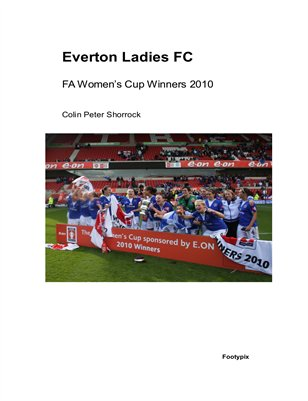 Everton Ladies FC - FA Women's Cup Winners 2010