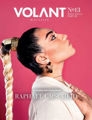 VOLANT Magazine #13 - WILD Issue Part III