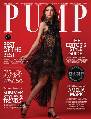 PUMP Magazine | Editor's Choice Elevated Fashion & Beauty | July 2020 | Vol.4
