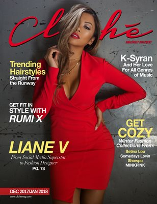 Cliché Magazine - Dec 2017/Jan 2018 (Liane V Cover)