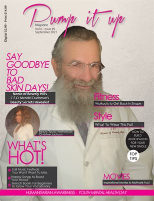 Pump it up Magazine - Say Good Bye To Bad Skin Days With Nonie Of Beverly Hills! Vol.6 - Issue #9