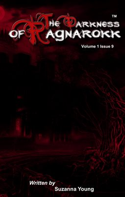 The Darkness Of Ragnarokk. Vol 1, Issue 9