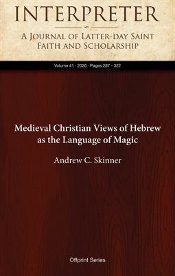 Medieval Christian Views of Hebrew as the Language of Magic