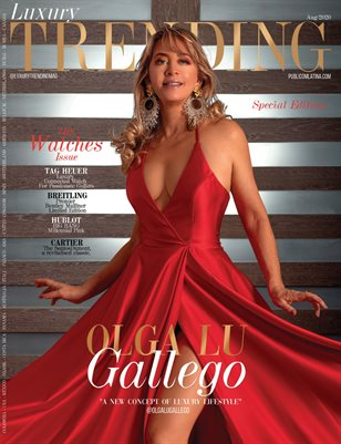 LUXURY TRENDING Mag - SPECIAL EDITION - OLGA LU GALLEGO - Aug/2020 - #28