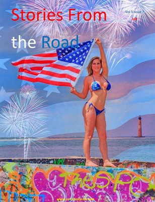 Stories From the Road  Vol 3 Issue 7 July