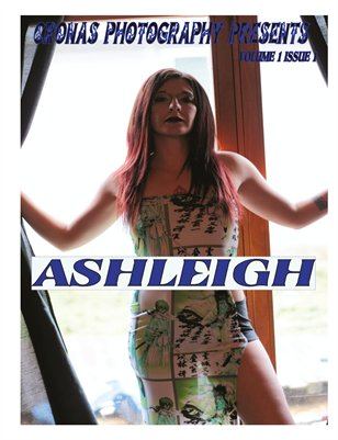 Cronas Photography Presents Ashleigh Issue 1