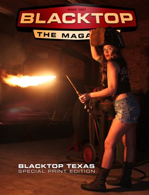 Blacktop Magazine - SPE-TX Special Texas Edition