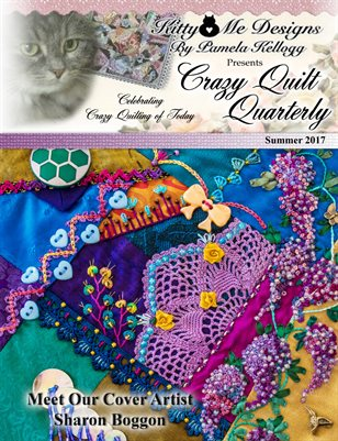 Crazy Quilt Quarterly Summer 2017