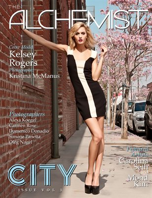 The Alchemist Magazine - City Issue Vol. I - Cover Model Kelsey Rogers