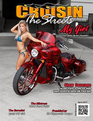 April 2017 Issue, Cruisin the Streets