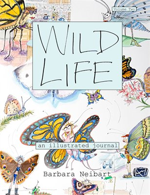 Wild Life: an illustrated journal, Volume 2