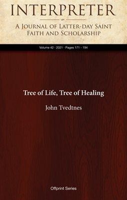 Tree of Life, Tree of Healing