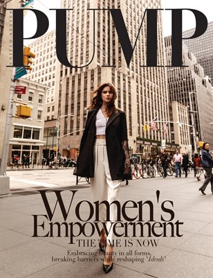 PUMP Magazine - The Women's Empowerment Edition - Vol. 2 - June 2018