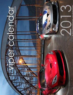 2013 Viper Calendar - White Edition