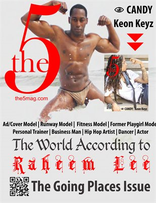 The 5 Magazine :: ISSUE 004 :: The World According to Raheem Lee