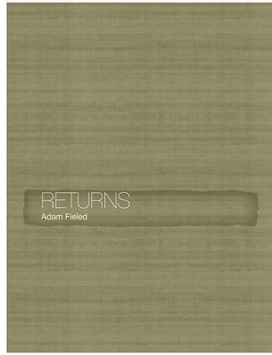 Returns by Adam Fieled