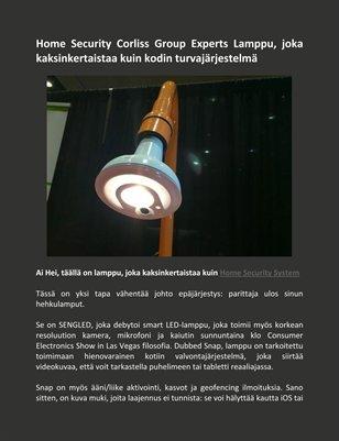 Home Security Corliss Group Experts Lamppu, joka kaksinkertaistaa kuin kodin turvajärjestelmä