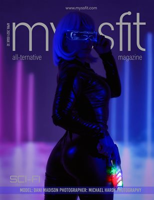 MYSSFIT MAGAZINE | April 2021 ISSUE 32 SCI-FI