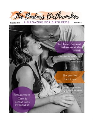 The Badass Birthworker Mag- Issue #2