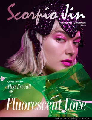SCORPIO JIN MAGAZINE VOLUME TWENTY | SEPTEMBER 2018 | ISSUE 4