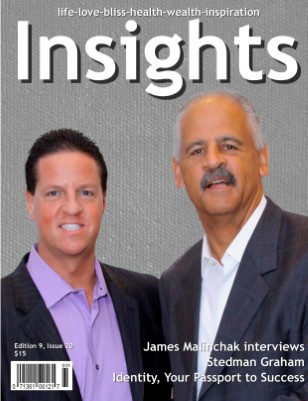 Insights featuring Stedman Graham and James Malinchak