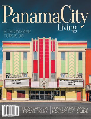Panama City Living Magazine - November/December 2016