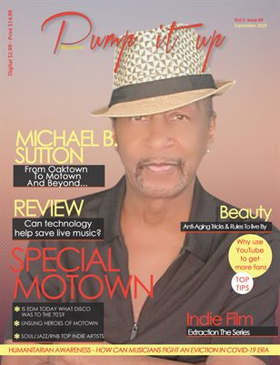 PUMP IT UP MAGAZINE WITH Michael B. Sutton - Vol.5 - Issue #9