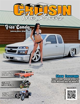 March 2017 Issue, Cruisin the Streets