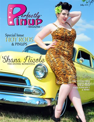 Perfectly Pinup Magazine HOT RODS Issue July 2014