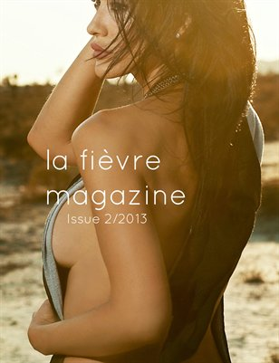 la fièvre magazine Issue 2/2013
