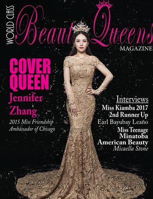 World Class Beauty Queens Magazine with Jennifer Zhang