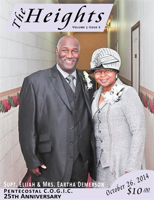 Volume 5 Issue 6 - 25th Anniversary Supt. Elijah & Mrs. Eartha Demerson