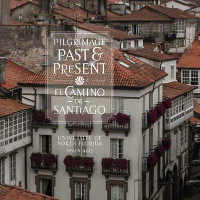Pilgrimage Past and Present: El Camino de Santiago