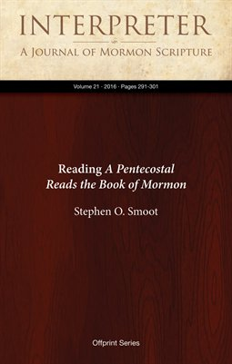 Reading A Pentecostal Reads the Book of Mormon