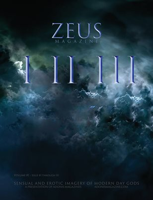ZEUS Magazine • Volume 1, Issues I, II & III
